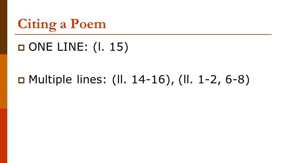 Citing a Poem ONE LINE: (l. 15)