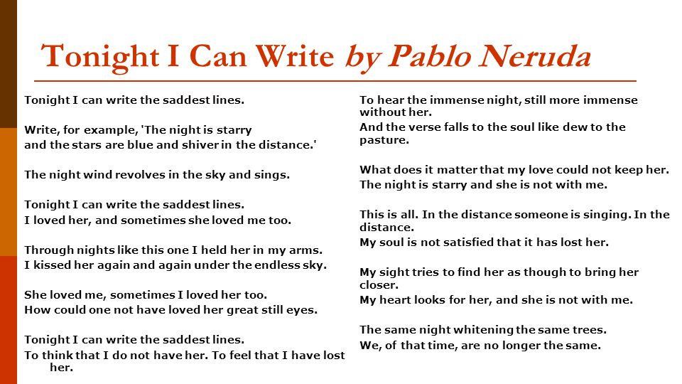 Tonight I Can Write by Pablo Neruda