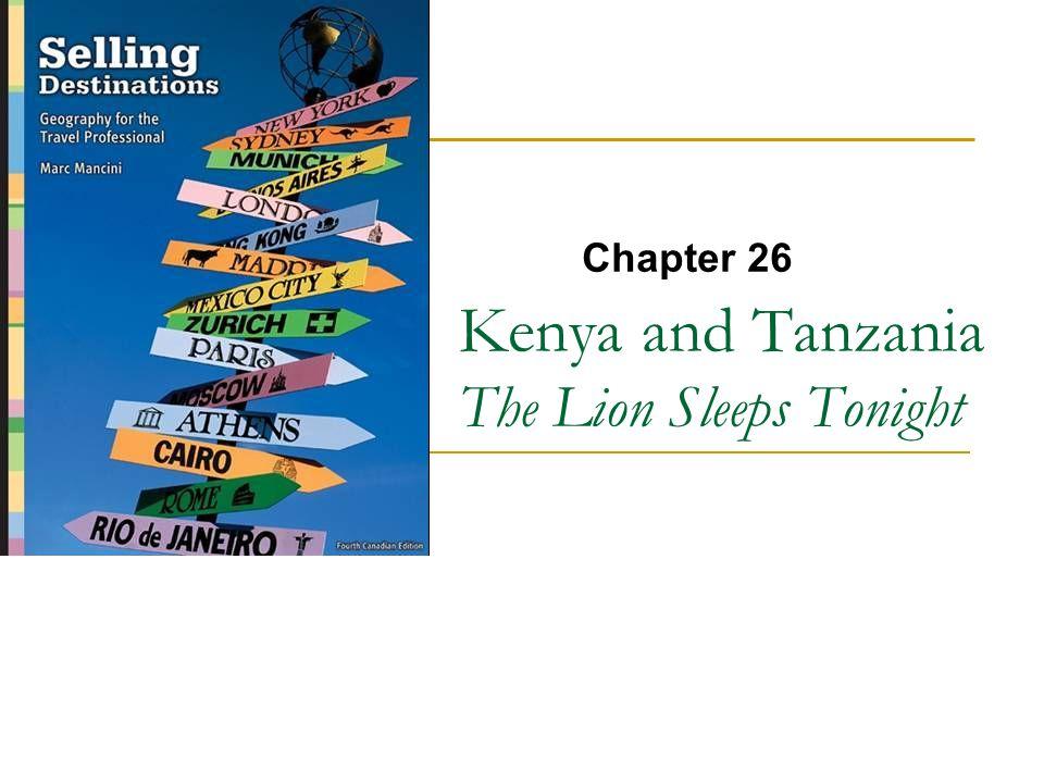 Kenya and Tanzania The Lion Sleeps Tonight