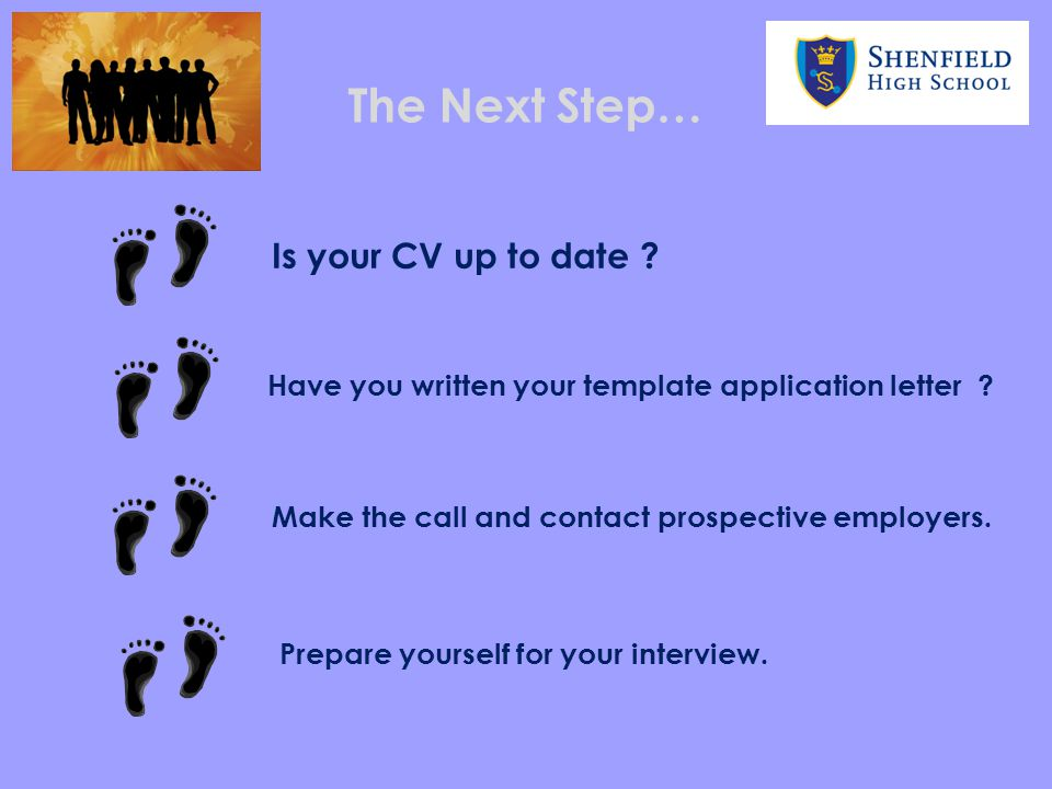 The Next Step… Is your CV up to date