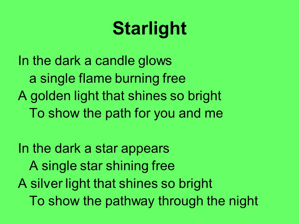 Starlight In the dark a candle glows a single flame burning free