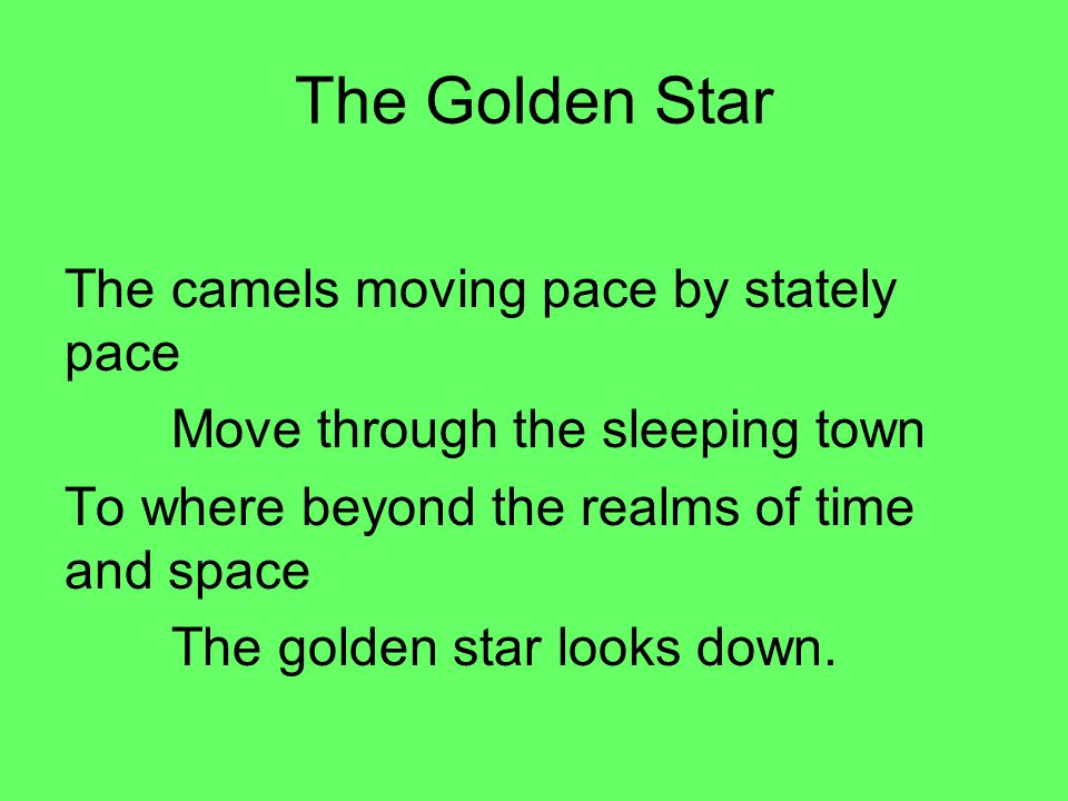 The Golden Star The camels moving pace by stately pace