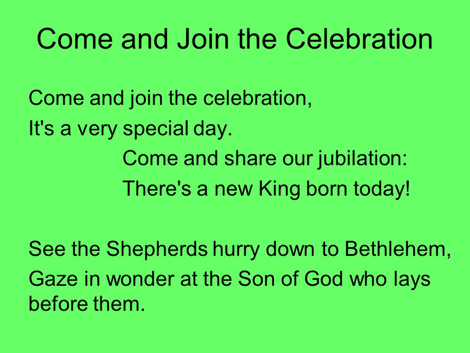 Come and Join the Celebration