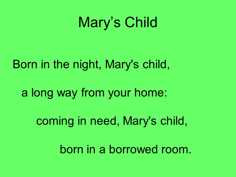 Mary's Child Born in the night, Mary s child,