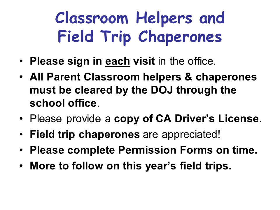 Classroom Helpers and Field Trip Chaperones