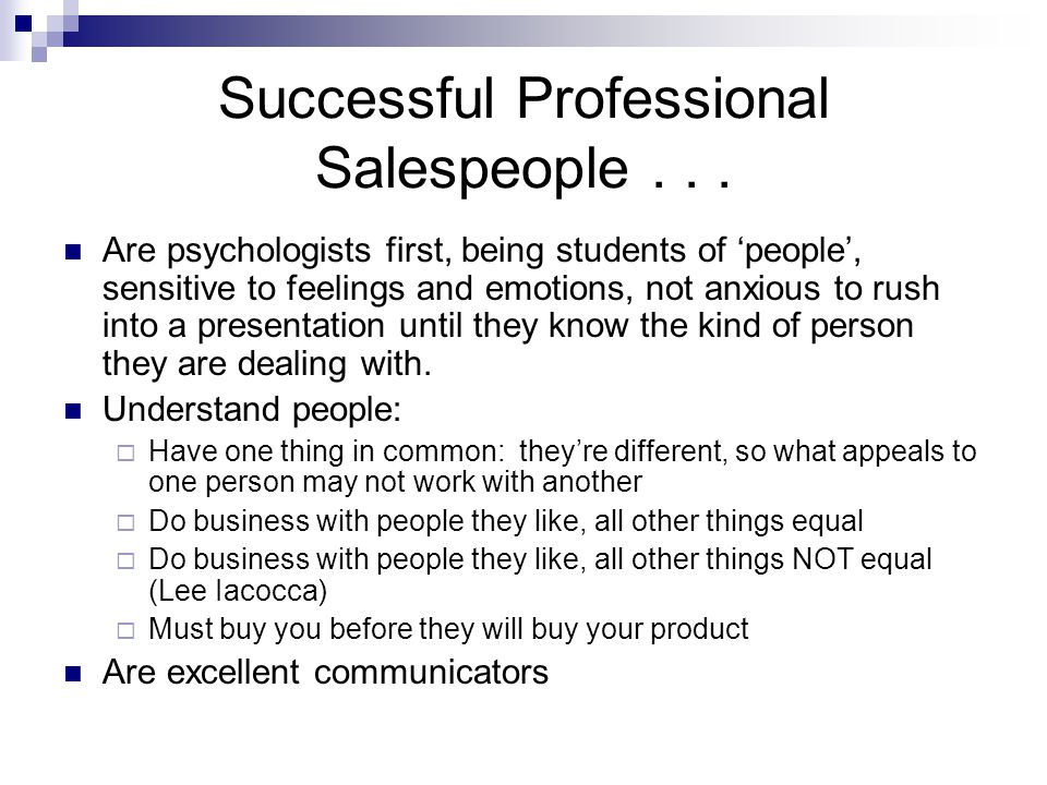 Successful Professional Salespeople . . .