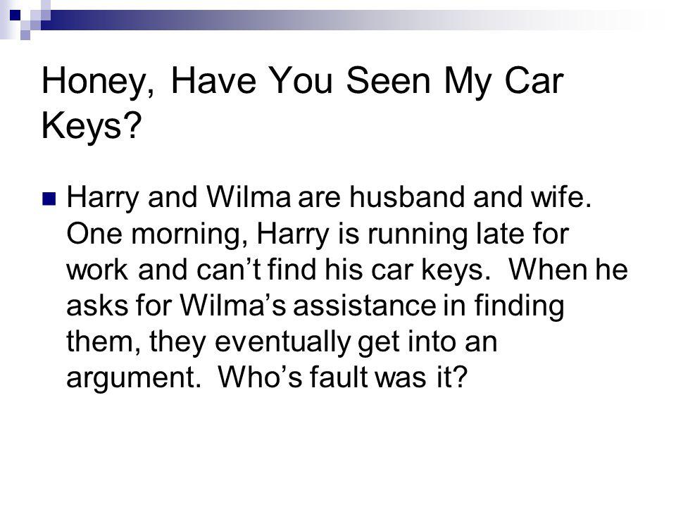 Honey, Have You Seen My Car Keys