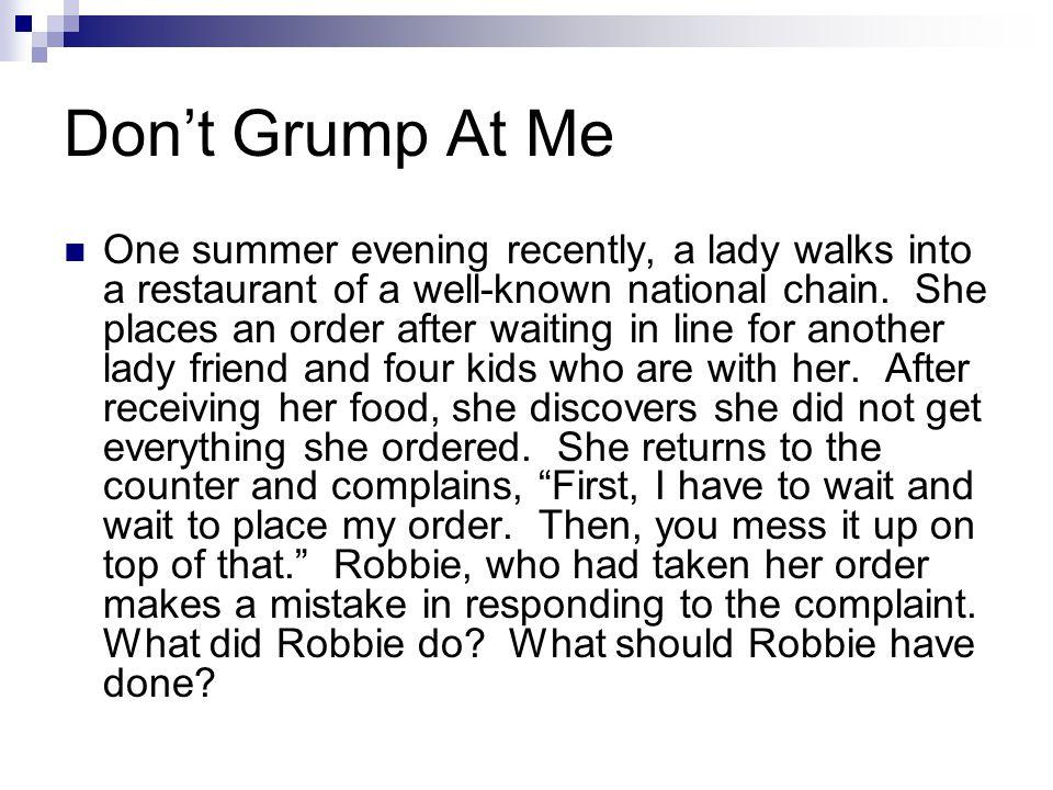Don't Grump At Me