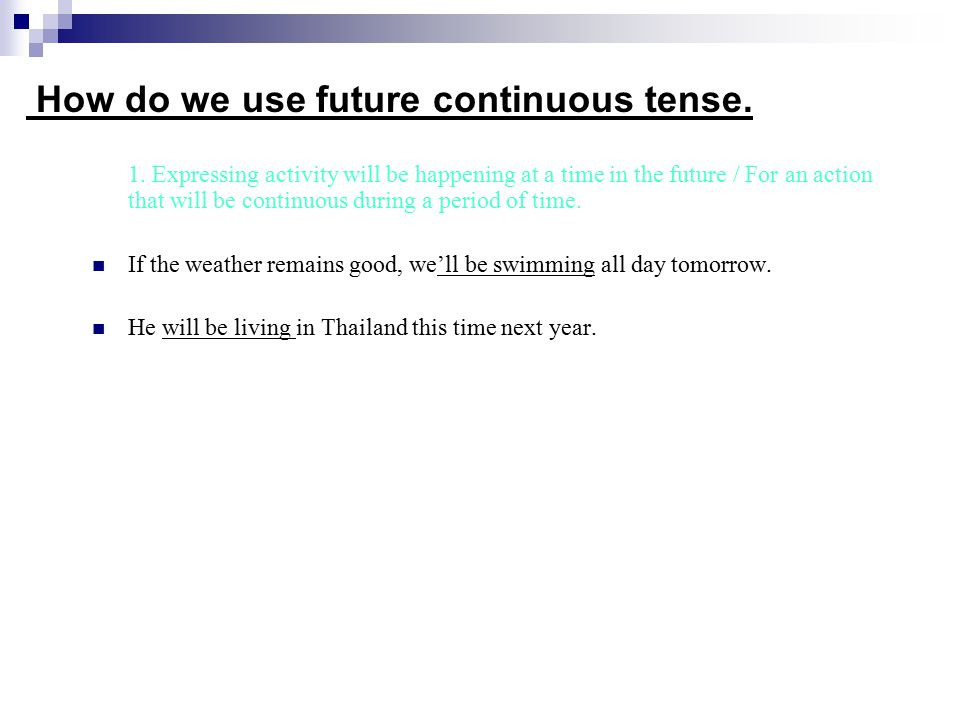 How do we use future continuous tense.