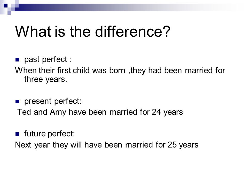 What is the difference past perfect :