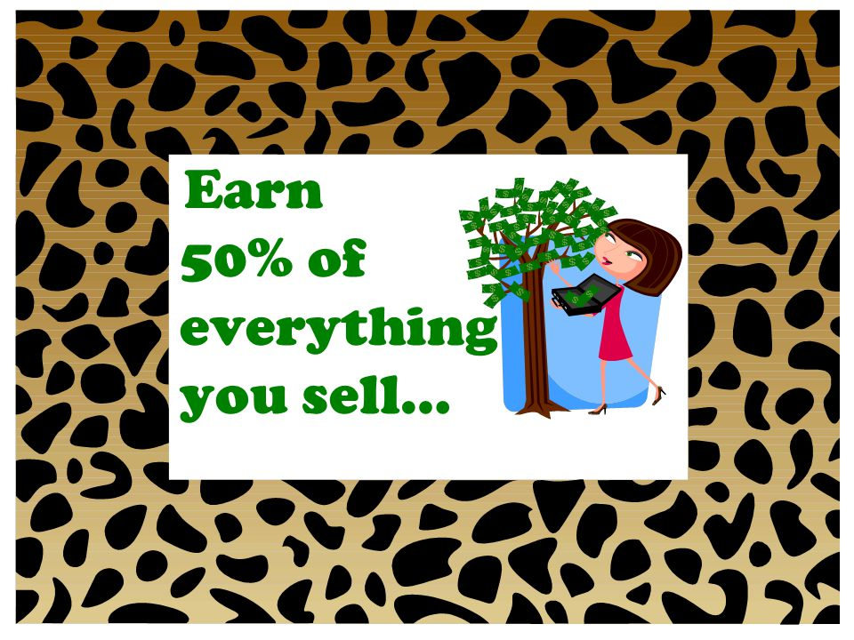 Earn 50% of everything you sell…