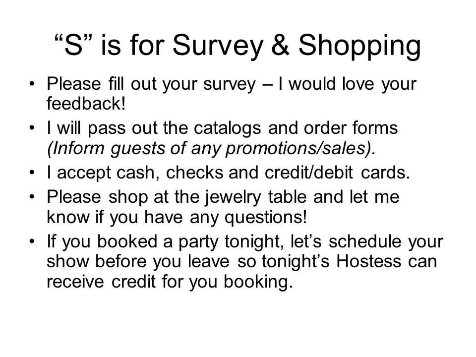 S is for Survey & Shopping