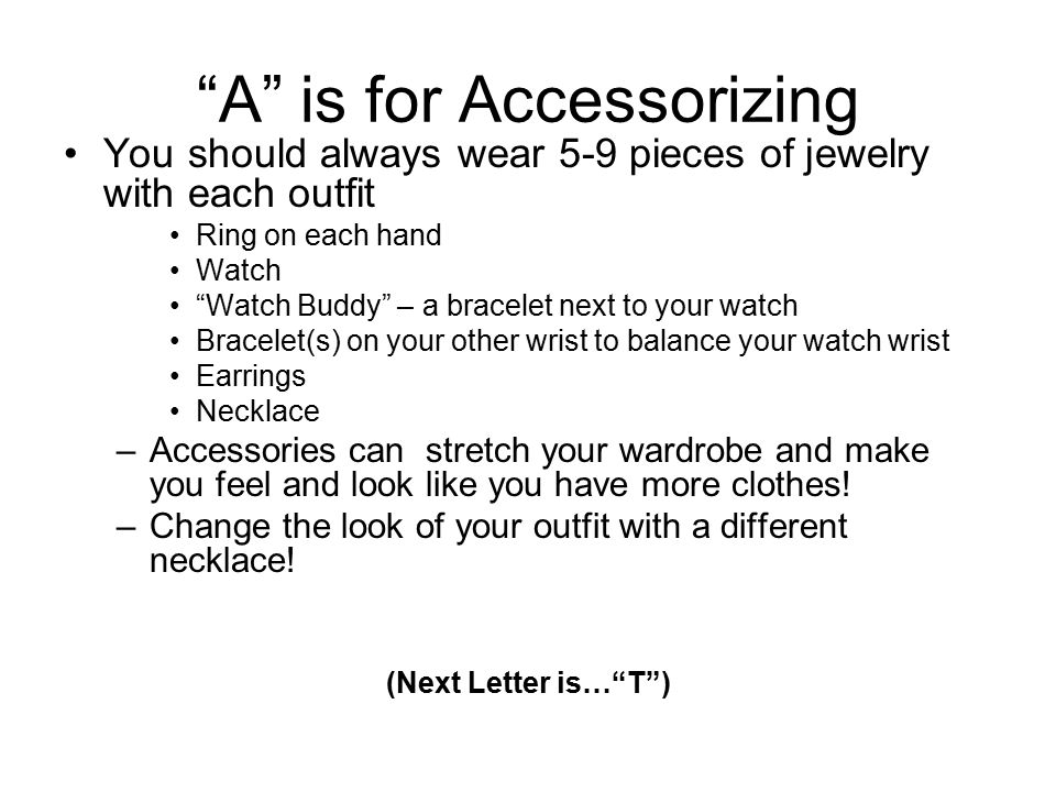 A is for Accessorizing