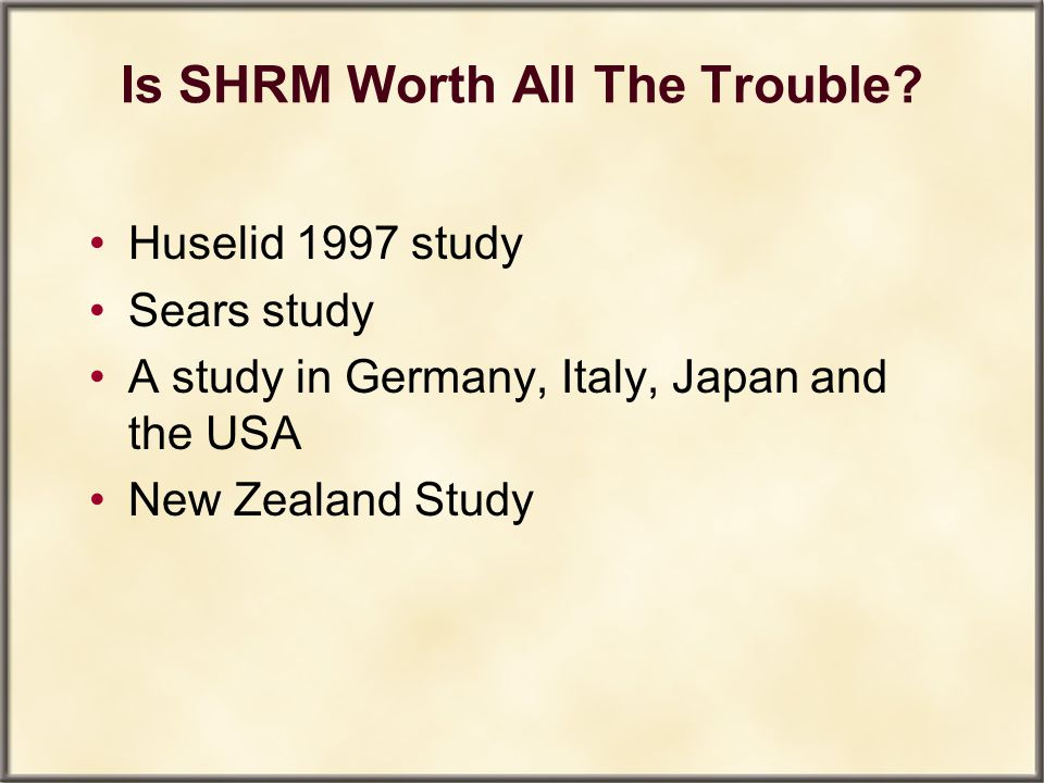 Is SHRM Worth All The Trouble