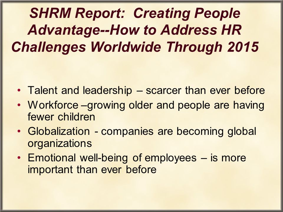 SHRM Report: Creating People Advantage--How to Address HR Challenges Worldwide Through 2015