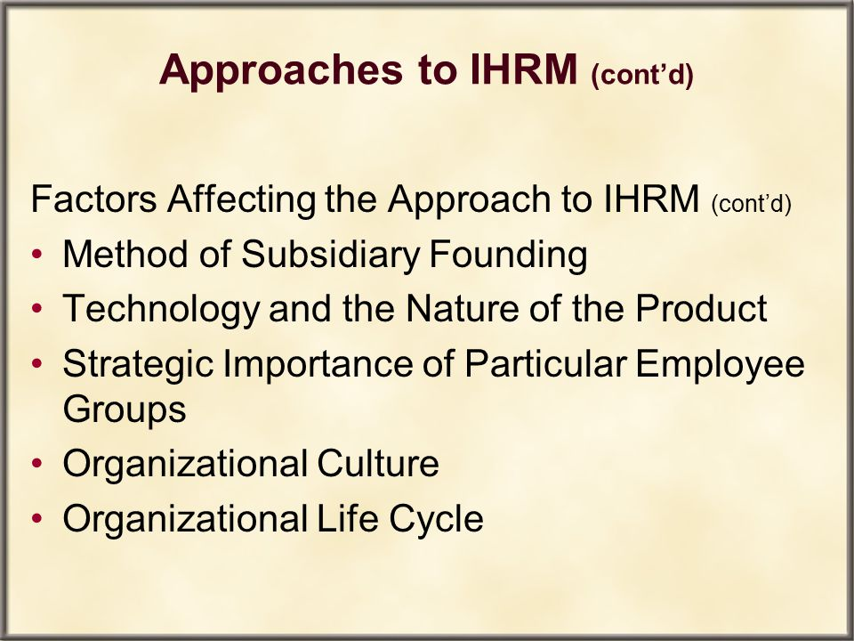 Approaches to IHRM (cont'd)