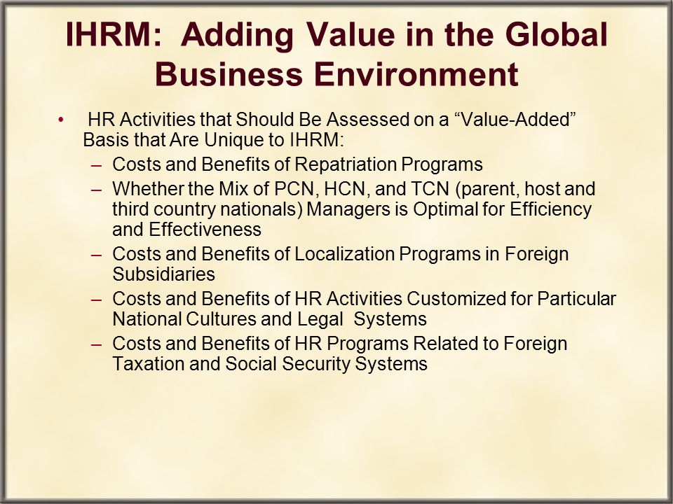 IHRM: Adding Value in the Global Business Environment