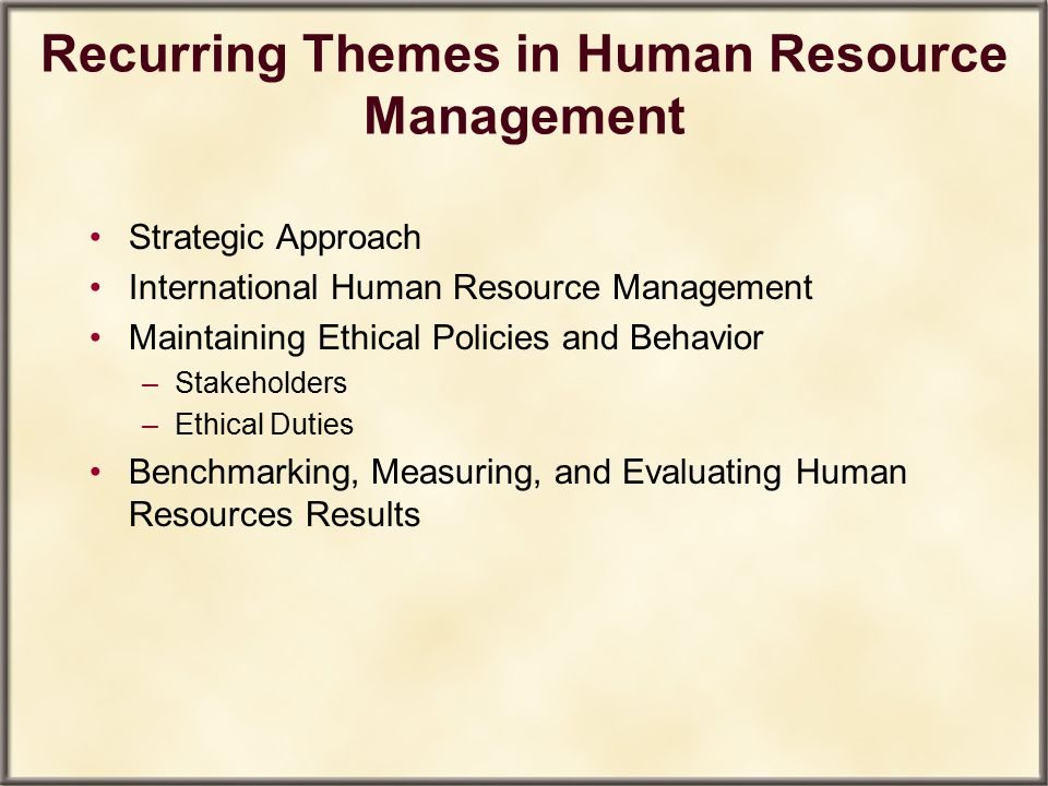 Recurring Themes in Human Resource Management