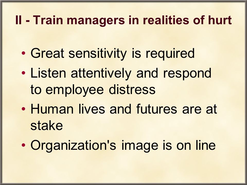 II - Train managers in realities of hurt