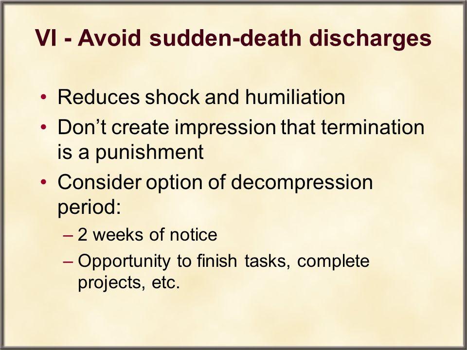 VI - Avoid sudden-death discharges