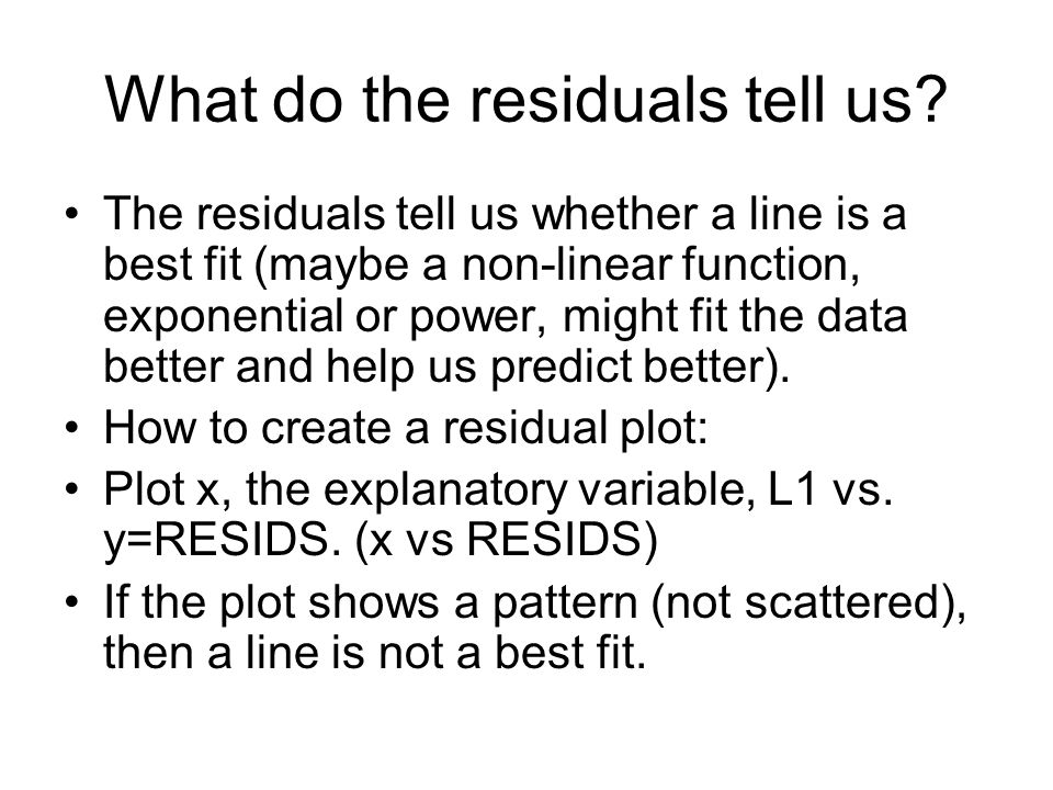 What do the residuals tell us