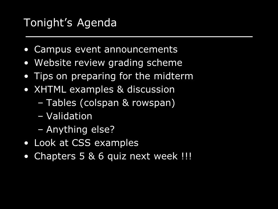 Tonight's Agenda Campus event announcements