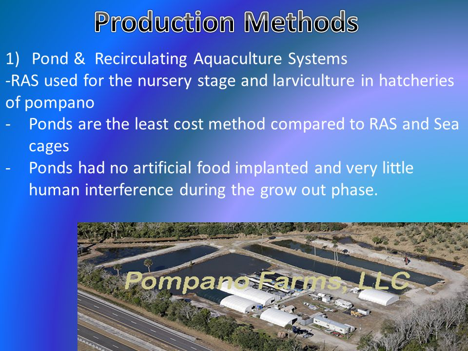 Production Methods Pond & Recirculating Aquaculture Systems
