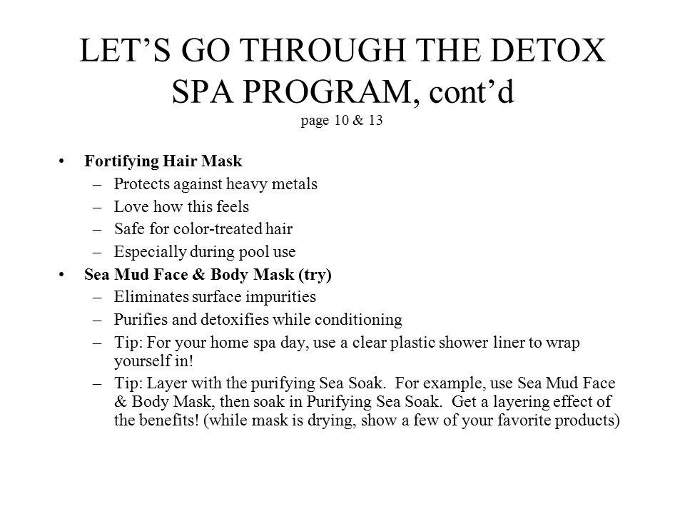 LET'S GO THROUGH THE DETOX SPA PROGRAM, cont'd page 10 & 13