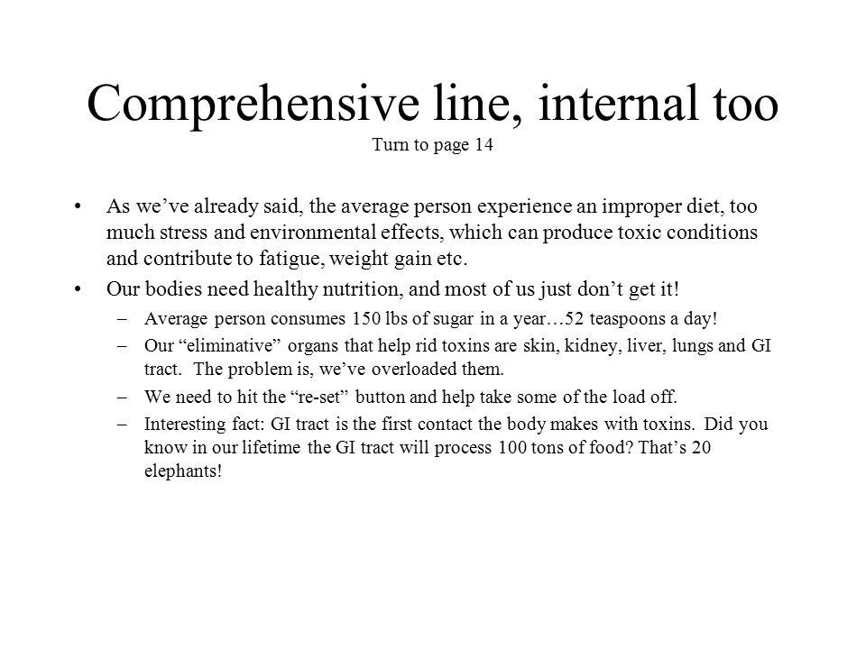 Comprehensive line, internal too Turn to page 14