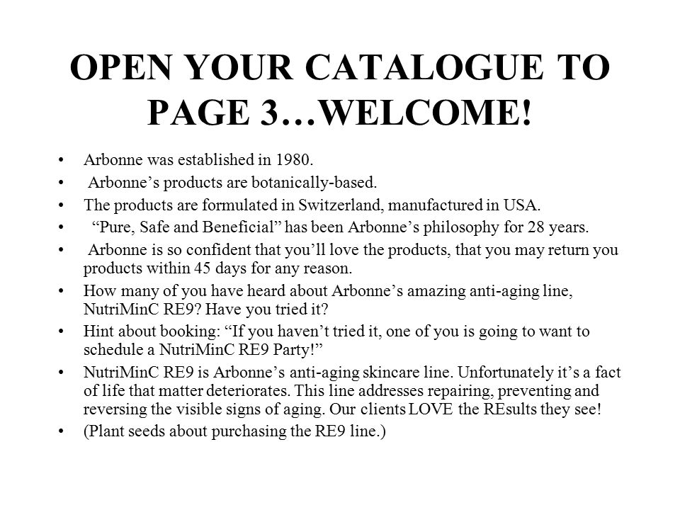 OPEN YOUR CATALOGUE TO PAGE 3…WELCOME!