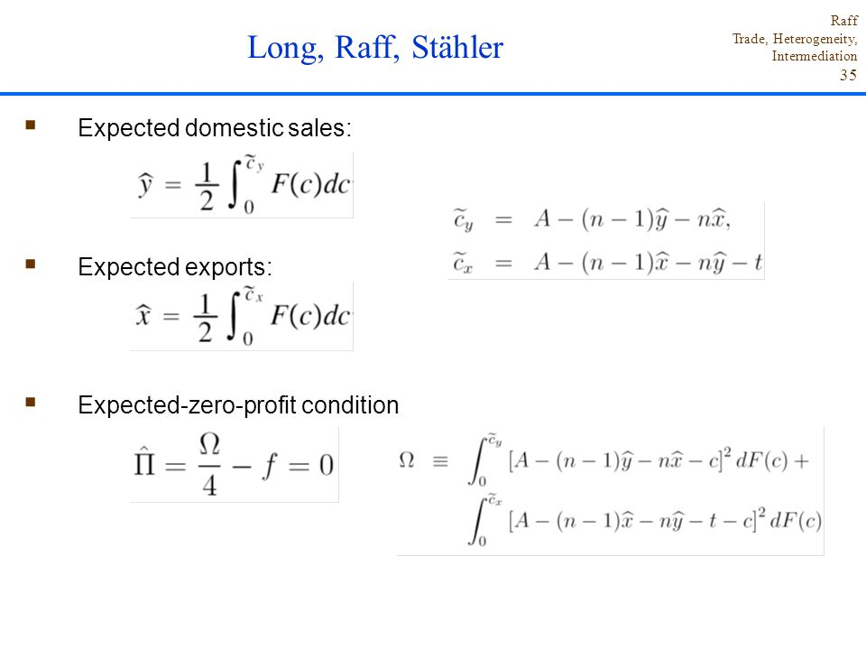 Long, Raff, Stähler Expected domestic sales: Expected exports: