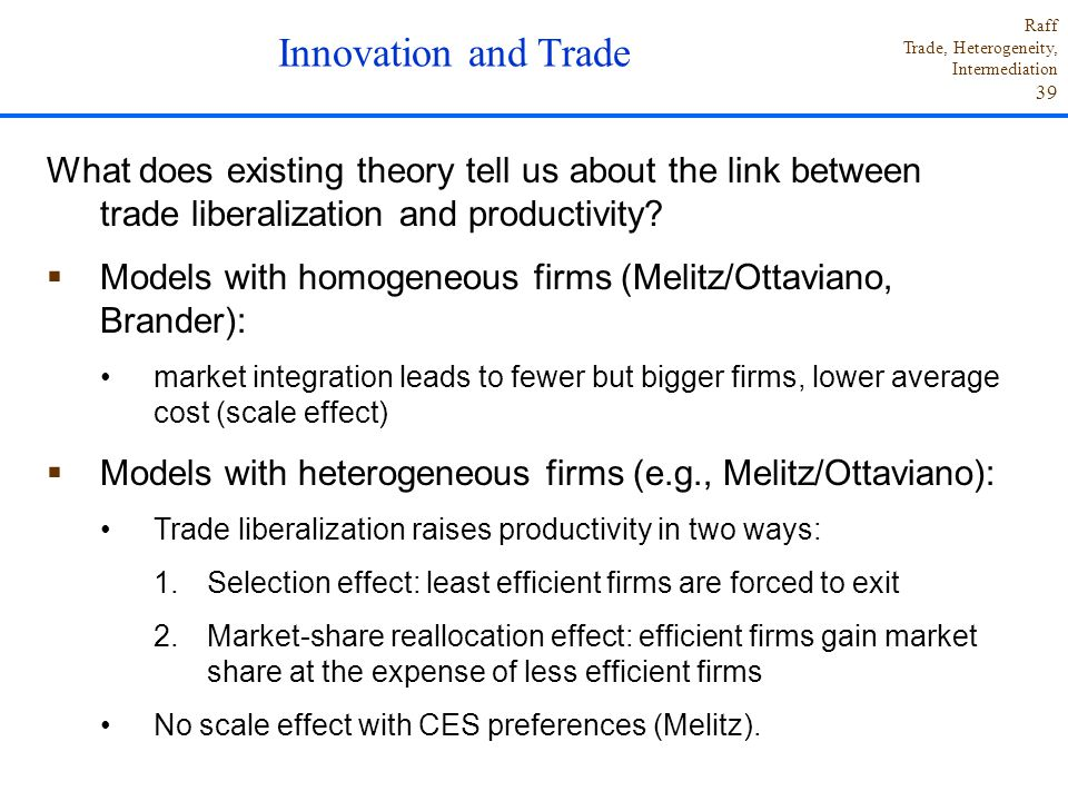 Innovation and Trade What does existing theory tell us about the link between trade liberalization and productivity