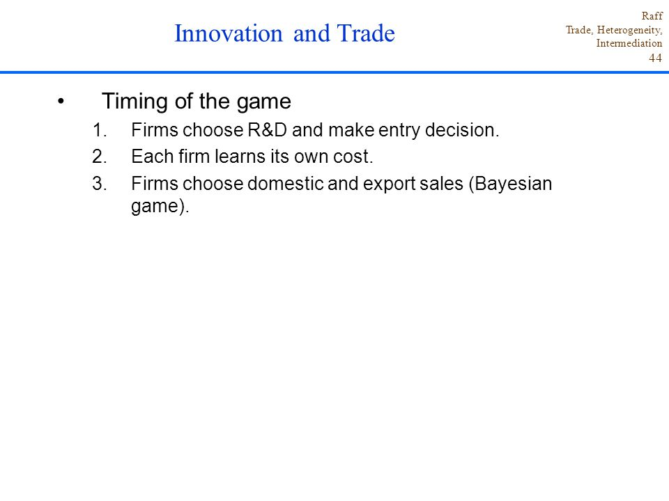 Innovation and Trade Timing of the game