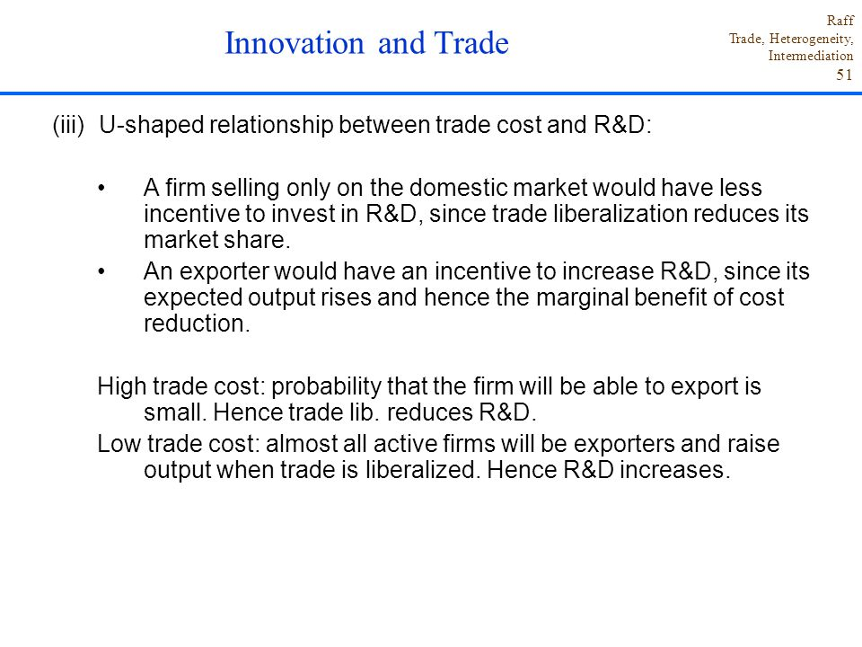 Innovation and Trade U-shaped relationship between trade cost and R&D: