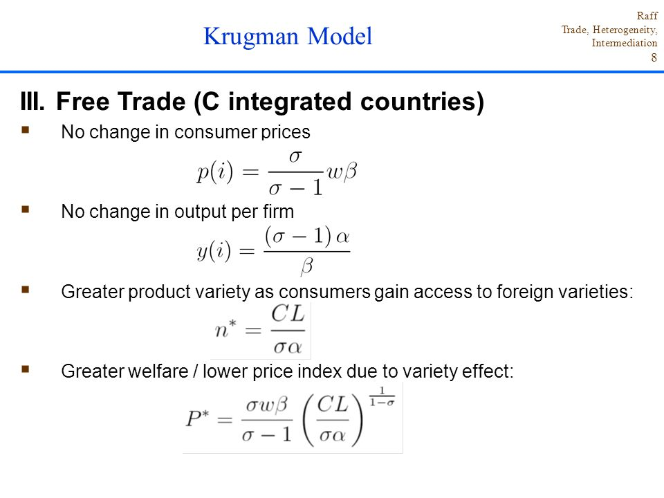III. Free Trade (C integrated countries)