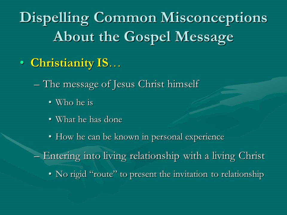 Dispelling Common Misconceptions About the Gospel Message