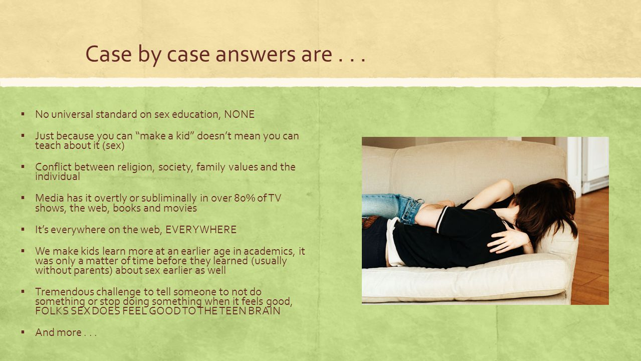 Case by case answers are . . .