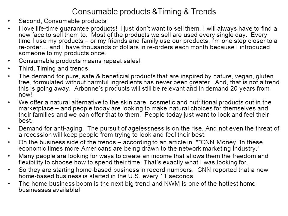 Consumable products &Timing & Trends
