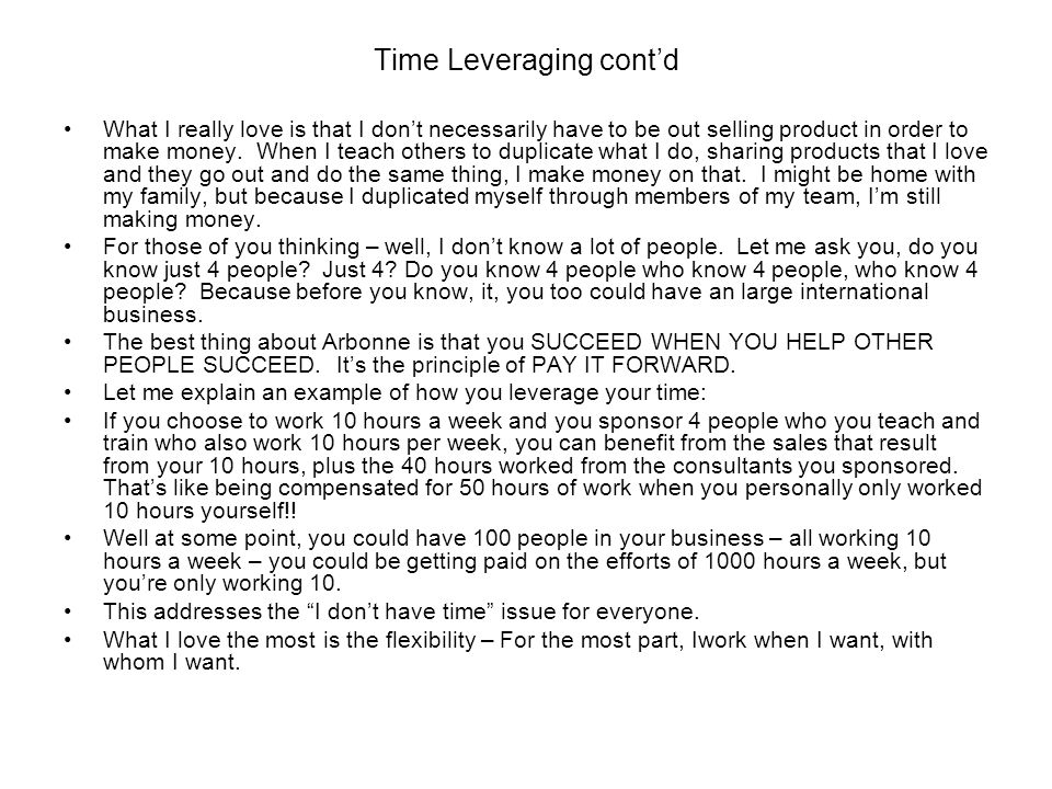 Time Leveraging cont'd