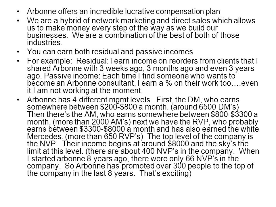 Arbonne offers an incredible lucrative compensation plan
