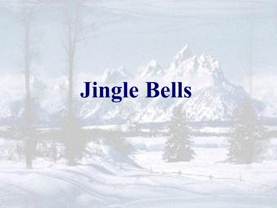 Jingle Bells Jingle Bells