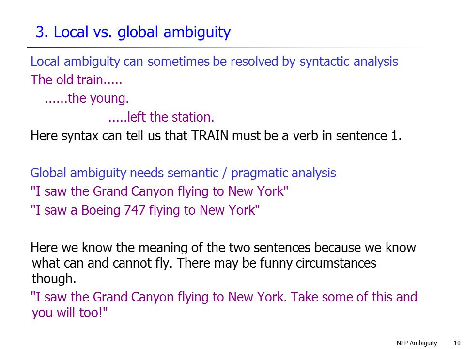 3. Local vs. global ambiguity