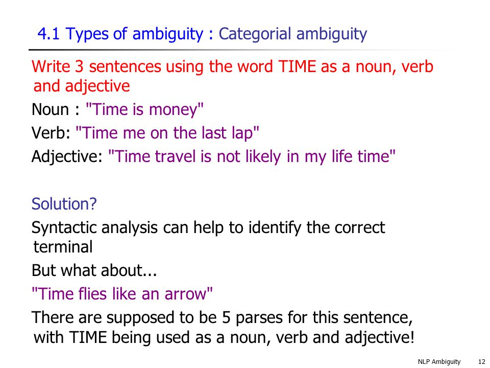 4.1 Types of ambiguity : Categorial ambiguity