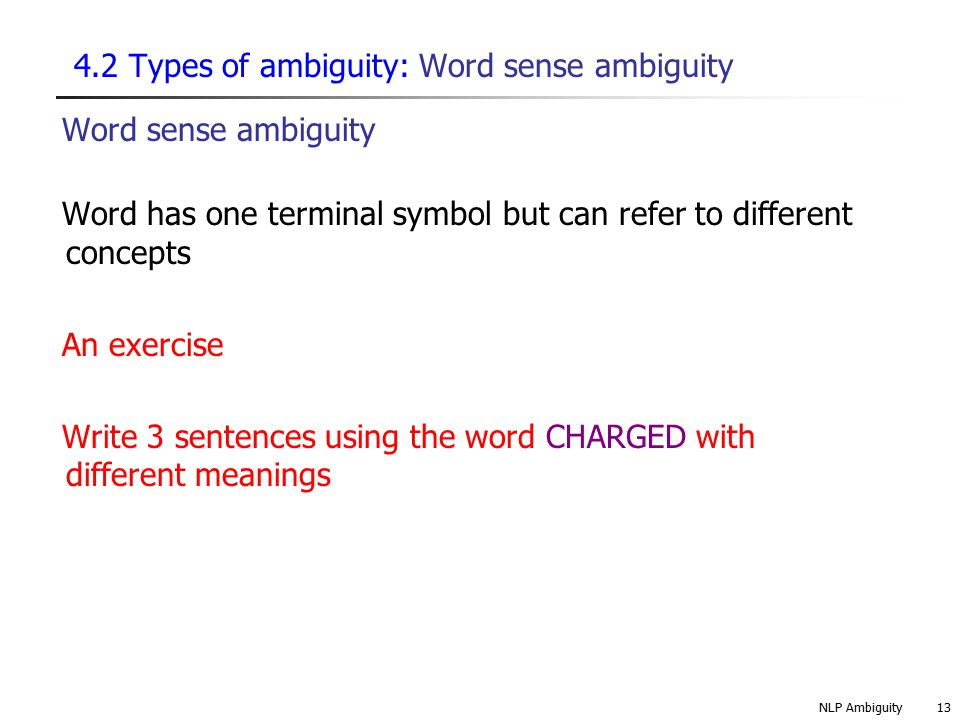 4.2 Types of ambiguity: Word sense ambiguity