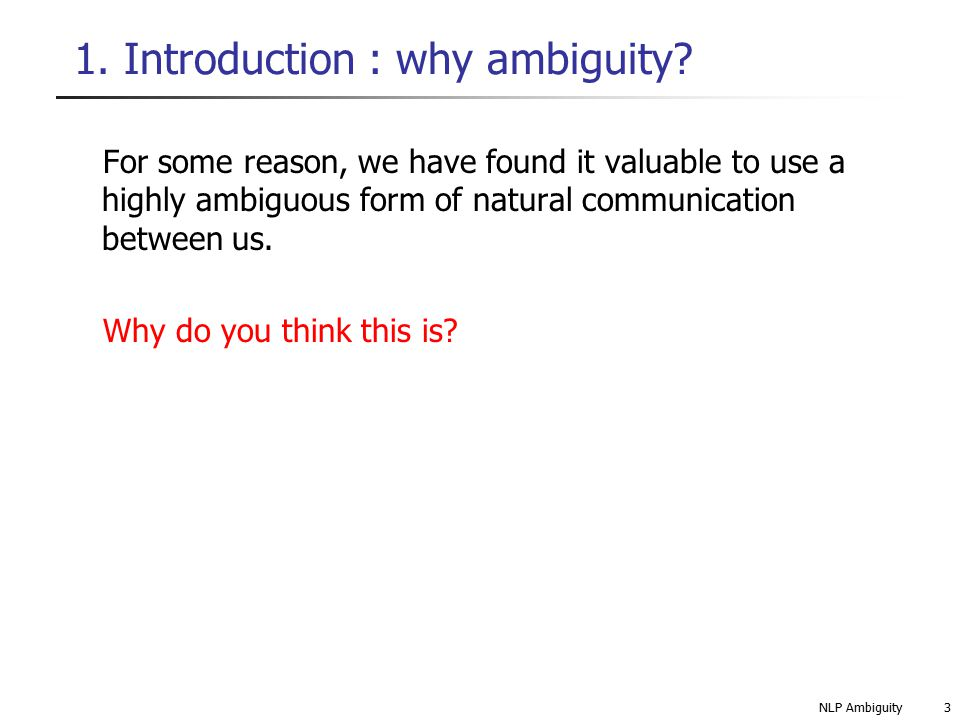 1. Introduction : why ambiguity