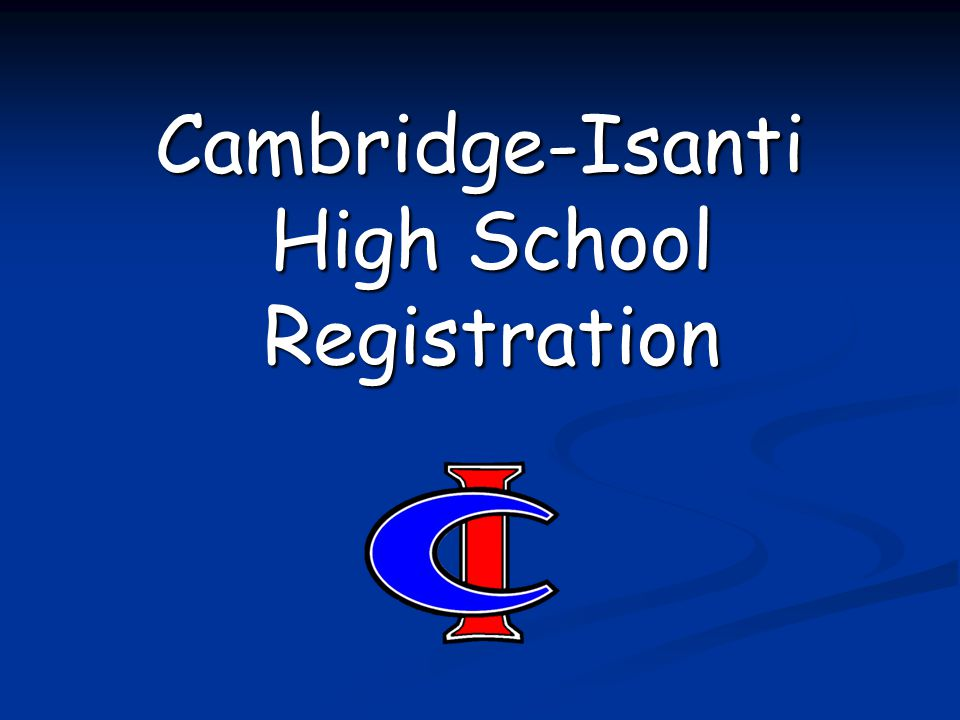 Cambridge-Isanti High School Registration