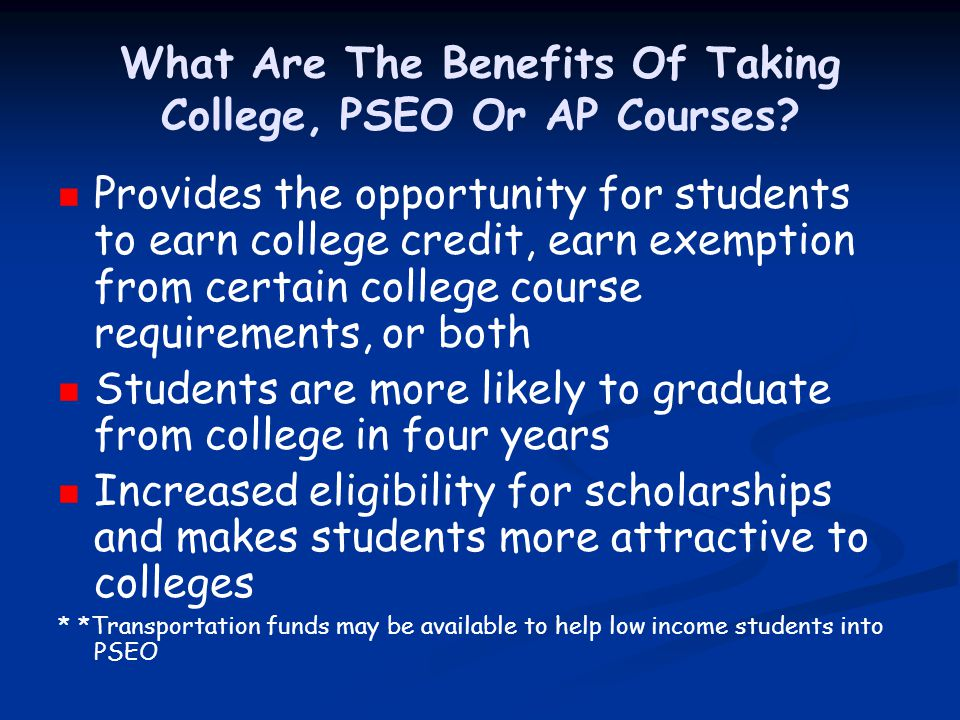 What Are The Benefits Of Taking College, PSEO Or AP Courses