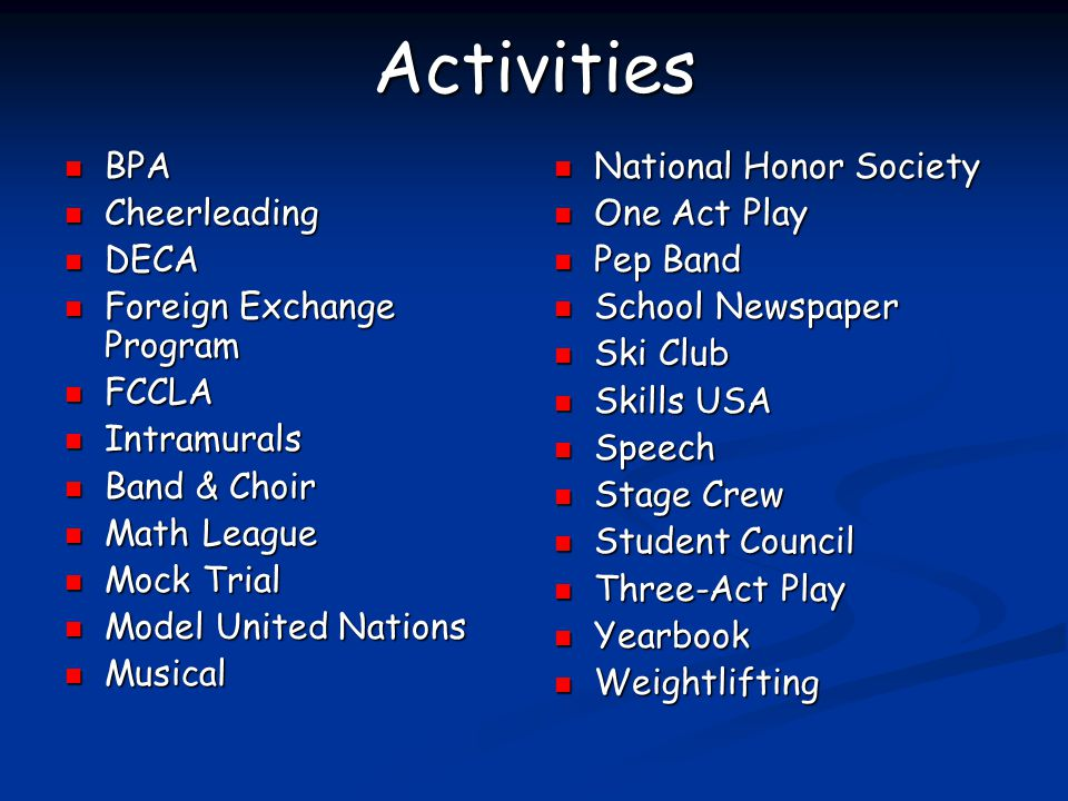 Activities BPA Cheerleading DECA Foreign Exchange Program FCCLA