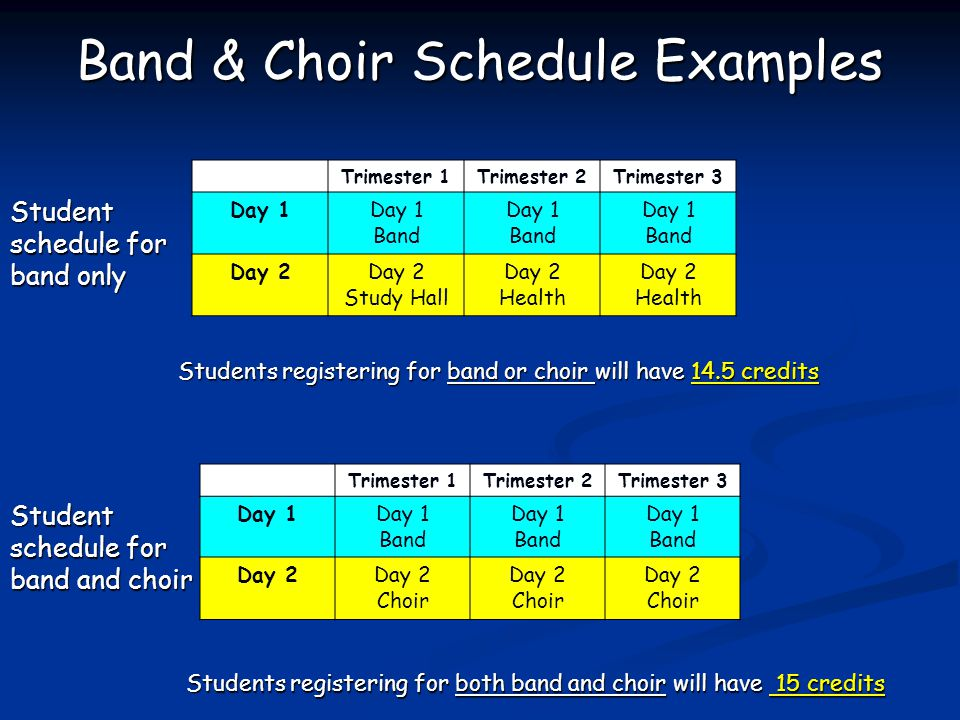 Band & Choir Schedule Examples