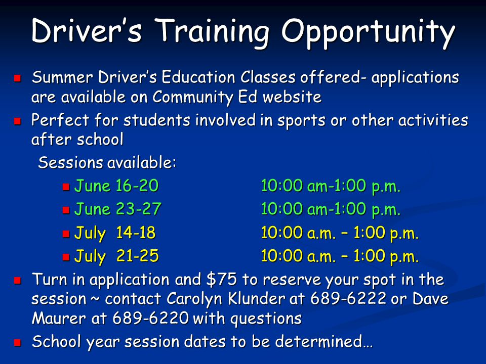 Driver's Training Opportunity